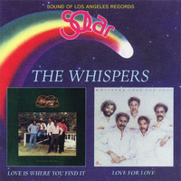 The Whispers - Love Is Where You Find It / Love For Love