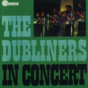 The Dubliners - In Concert (Bonus Track Edition)