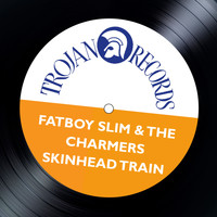 The Charmers - Skinhead Train (Fatboy Slim Remix)