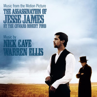 Nick Cave & Warren Ellis - The Assassination of Jesse James By the Coward Robert Ford