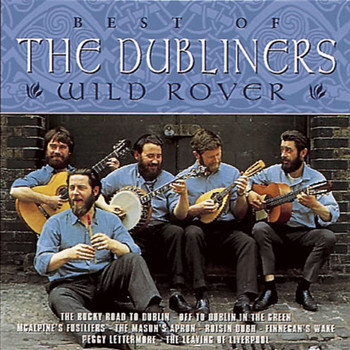 The Dubliners - Wild Rover - The Best of The Dubliners