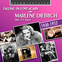 Marlene Dietrich - Falling in Love Again with Marlene Dietrich