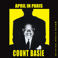 Count Basie - April in Paris (Bonus Track Version)