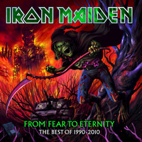Iron Maiden - From Fear to Eternity: The Best of 1990 - 2010 (Explicit)