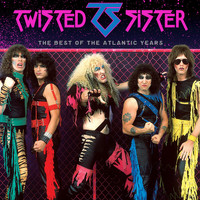 Twisted Sister - The Best Of The Atlantic Years (Explicit)