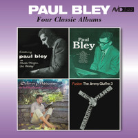 Paul Bley - Four Classic Albums (Introducing / Paul Bley / Solemn Meditation / Fusion) [Remastered]