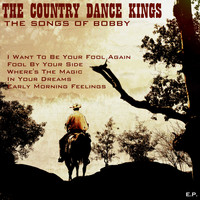 The Country Dance Kings - The Songs of Bobby