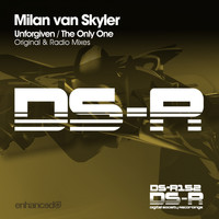 Milan van Skyler - Unforgiven / The Only One