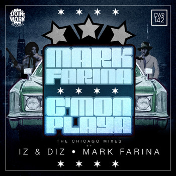 Mark Farina - C'mon Playa: The Chicago Mixes
