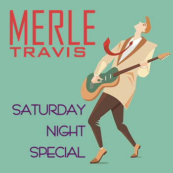 Merle Travis - Saturday Night Shuffle