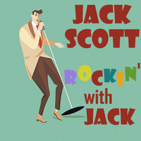 Jack Scott - Rockin' with Jack