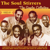 The Soul Stirrers - The Singles Collection 1950-61