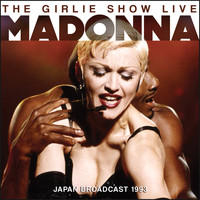 Madonna - The Girlie Show (Live)
