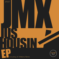 JMX - Jus Housin EP
