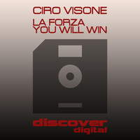 Ciro Visone - La Forza / You Will Win