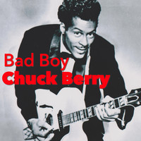 Chuck Berry - Bad Boy