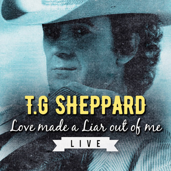 T.G. Sheppard - Love Made a Liar out of Me (Live)