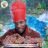 Jah Mason - Now and Forever - EP