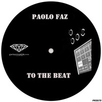 Paolo Faz - To The Beat