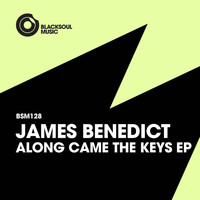 James Benedict - Along Came The Keys