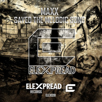 Maxx - Saved The Melodic Song