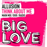 Allusion - Think About Me