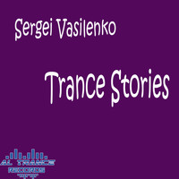 Sergei Vasilenko - Trance Stories