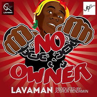 Lavaman - No Owner