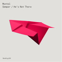 Montel - Semper / He's Not There