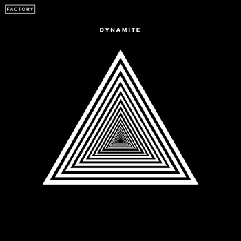 Factory - Dynamite