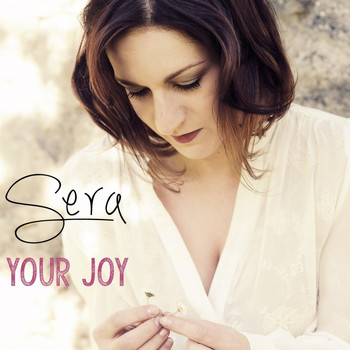 Sera - Your Joy / Little Girl