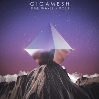Gigamesh - Time Travel, Vol. 1