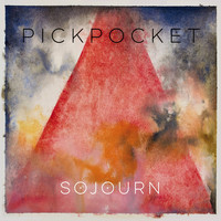 Pickpocket - Sojourn