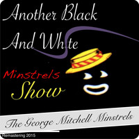Al Jolson - Another Black And White Minstrel Show