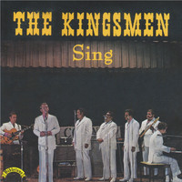 The Kingsmen - Sing