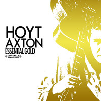 Hoyt Axton - Essential Gold