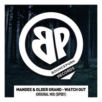 ManDee - Watch Out