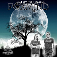 Foxmind - Let Be Light