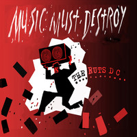 Ruts D.C - Music Must Destroy