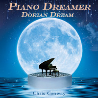 Chris Conway - Piano Dreamer - Dorian Dream