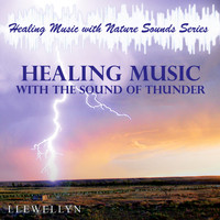 Llewellyn - Healing Music with the Sound of Thunder