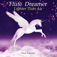 Chris Conway - Flute Dreamer - Lighter Than Air