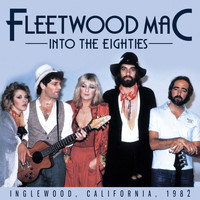 Fleetwood Mac - Into the Eighties (Live)