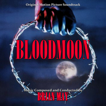 Brian May - Bloodmoon (Original Motion Picture Soundtrack)