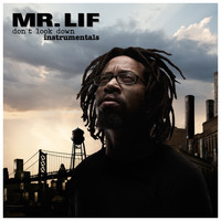 Mr. Lif - Don't Look Down (Instrumentals)