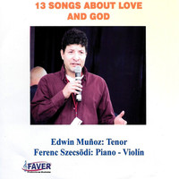 Edwin Muñoz - 13 Songs About Love And God