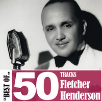 Fletcher Henderson - Best Of - 50 Tracks