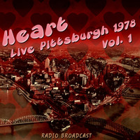 Heart - Heart Live Pittsburgh 1978, Vol. 1