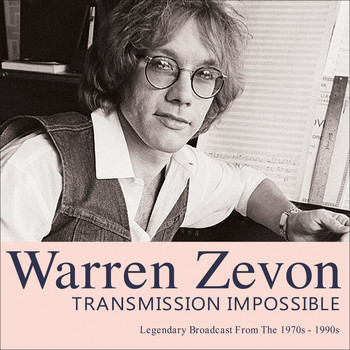 Warren Zevon - Transmission Impossible (Live)