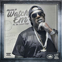 Master P - Watch 'Em (feat. No Limit Boys) - Single (Explicit)